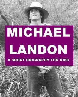 short biographies for kids on pinterest biography michael landon a short biography for kids by josephine