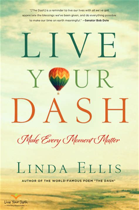 moment of books live your dash make every moment matter by ellis