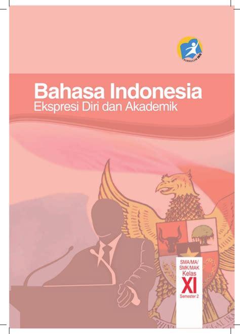 Buku Pr Bahasa Indonesia Smama Kelas 11 Semester 1 Intan Pariwara buku k13 kelas xi sma semester 2 bahasa indonesia