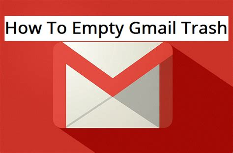 empty trash android how to empty gmail trash easiest method