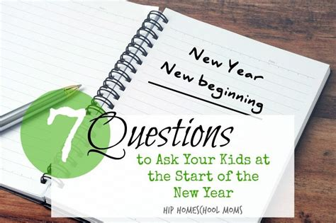 questions to ask about new year 7 questions to ask your at the start of the new year