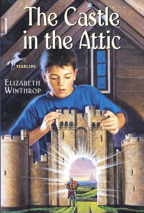 the in the castle a novel books ya rewind the castle in the attic by elizabeth winthrop