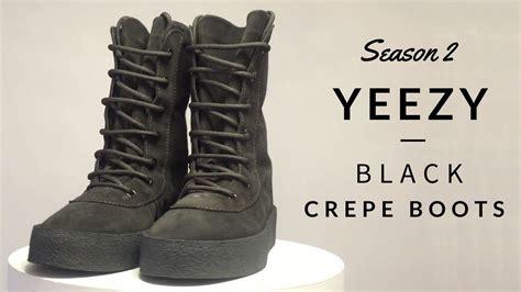 yeezy season 2 black crepe boots review