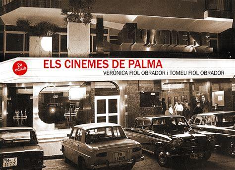 sala augusta cine palma els cinemes de palma libros cine y teatro en la sala