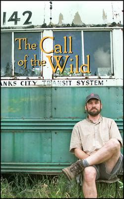 christopher mccandless wikipedia the free encyclopedia the call of the wild 2007 film wikipedia
