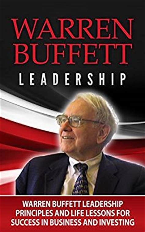 warren buffett 43 lessons for business books warren buffett warren buffett leadership