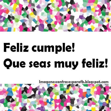 imagenes de cumpleaños para in amigo 306 best images about feliz cumplea 241 os on pinterest