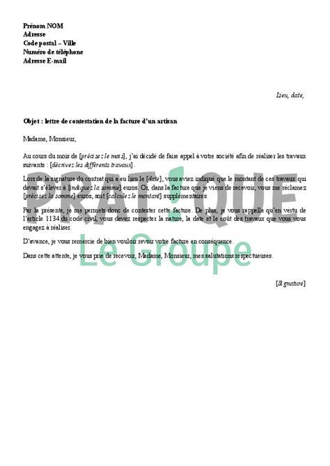 Lettre De Contestation Facture Free Lettre De Contestation D Une Facture D Un Artisan Pratique Fr