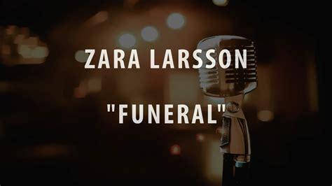 funeral zara larsson lyrics español zara larsson funeral instrumental karaoke cover