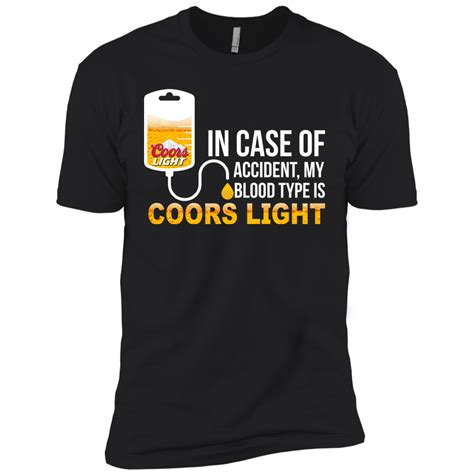 what type of is coors light my blood type is coors light t shirt tank sleeve