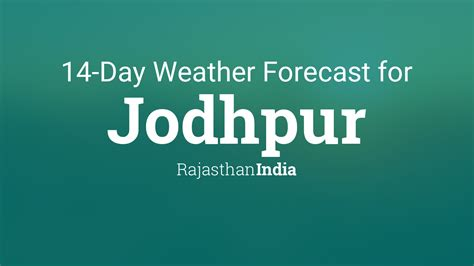 jodhpur rajasthan india  day weather forecast