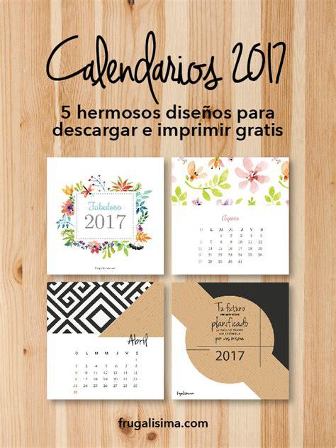 Calendario Para Descargar 2017 Calendario 2017 Seis Hermosos Dise 241 Os Para Descargar
