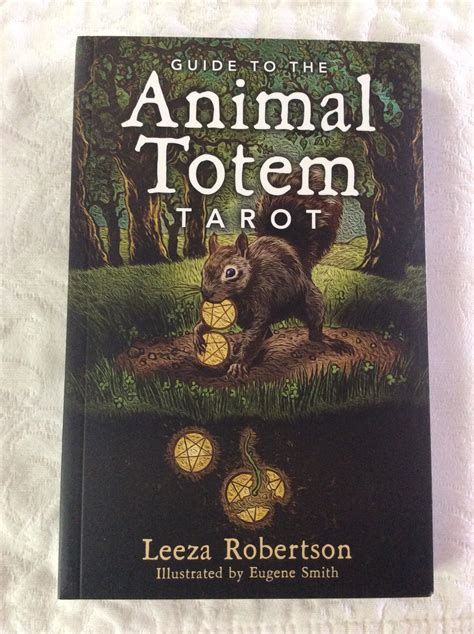animal totem tarot 0738743488 deck review animal totem tarot by leeza robertson virtue centered tarot