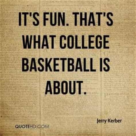 Ncaa Tournament Funny Quotes | ncaa basketball quotes quotesgram