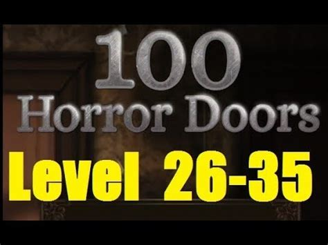 100 doors scary house level 26 100 doors horror new level 26 35 двери ужасов 100