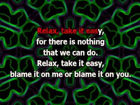 testo relax take it easy relax take it easy karaoke