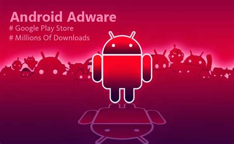 android adware malicious android adware found in play store again mobile phone advisor