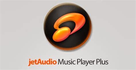 jet audio player apk full version free download download jetaudio plus v5 4 0 apk full version aplikasi