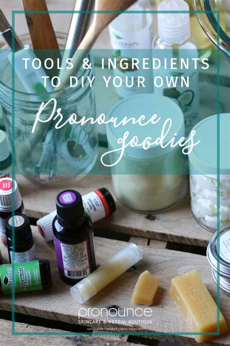 diy pronunciation tools ingredients to diy your own pronounce skincare
