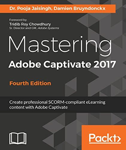 e learning adobe captivate 2017 books mastering adobe captivate 2017 4th edition pdf