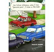 Parallel Parking Cartoons And Comics  Funny Pictures From