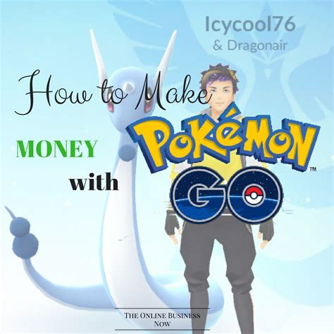How To Make Money Instantly Online - how to make money with pokemon go the online business now the online business now