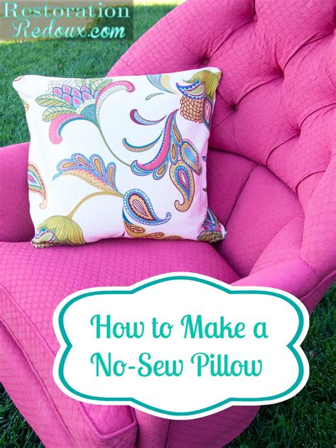 How To Make No Sew Throw Pillows by How To Make A No Sew Pillow And A Giveaway Restoration