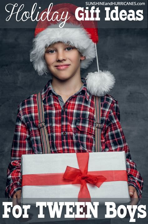 gifts for tween boys tween boy approved