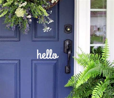 Hello Front Door Decal Hello Front Door Vinyl Decal Sign Simple And Porch Door Lettering Letting The Neighbors
