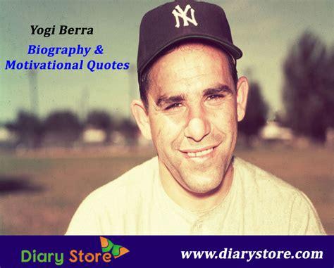 biography yogi berra yogi berra biography inspiration quotations motivation