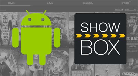 showbox for android app showbox app for android free install guide