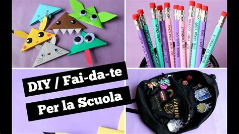 decorare zaino zaino matite e segnalibri fai da te ritorno a scuola