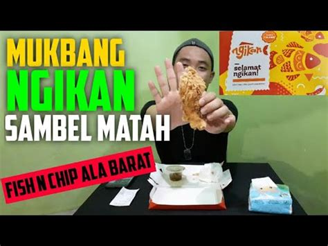 review makanan hits ngikan sambel matah fish  chip ala