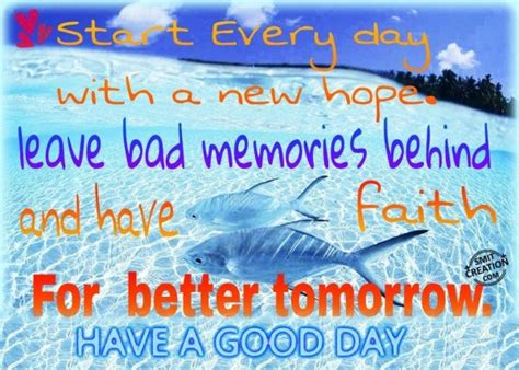 start every day with new hope have a good day smitcreation com