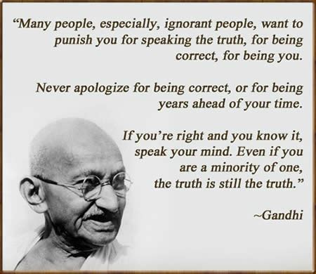 gandhi biography quotes never apologize for being correct mahatma gandhi