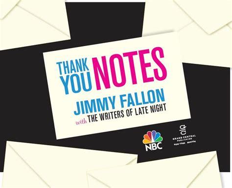 Thank You Letter Jimmy Fallon thank you notes jimmy fallon photos i