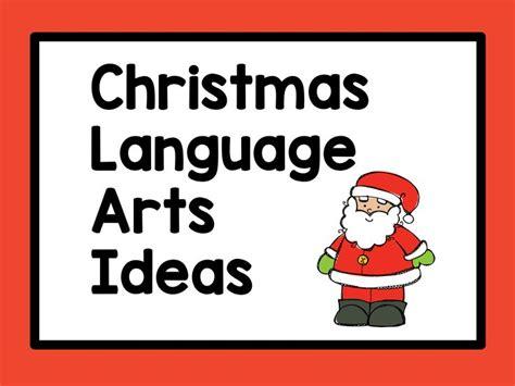 themes in language arts 8349 best christmas language arts ideas images on