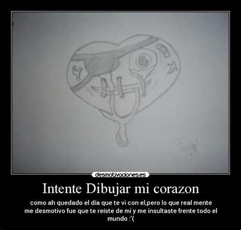imagenes de amor roto en ingles intente dibujar mi corazon desmotivaciones