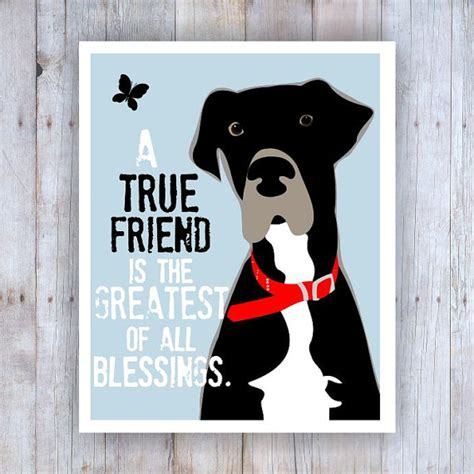 great dane great dane decor friendship quote friendship
