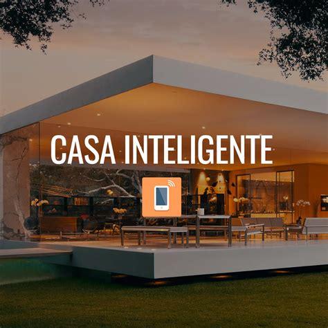 casa inteligente casa inteligente automa 231 227 o residencial casa