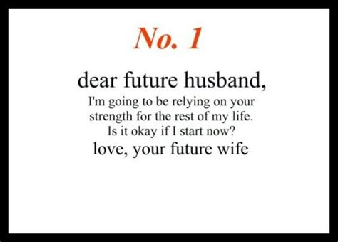 dear future husband dear future husband quotes quotesgram
