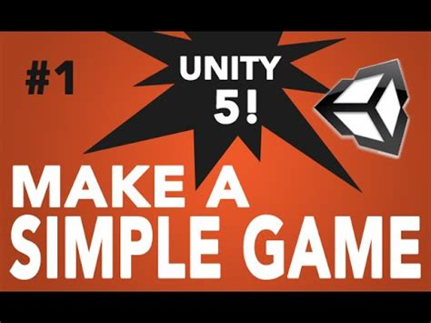 unity tutorial simple game 1 unity 5 how to make a simple game introduction