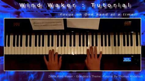 tutorial piano zelda zelda piano tutorial quot grandma quot wind waker hd youtube