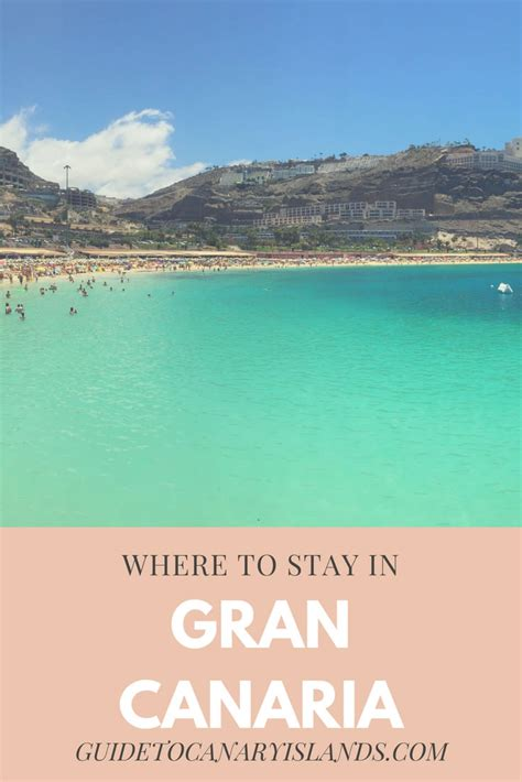 best place to stay in gran canaria where to stay in gran canaria 2018 2019