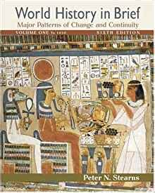 patterns of world history brief edition charles amazon com world history in brief major patterns of
