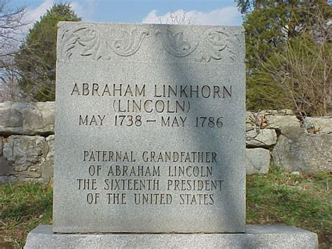 when was abraham lincoln buried abraham linkhorn may 1738 may 1786 gravestone of