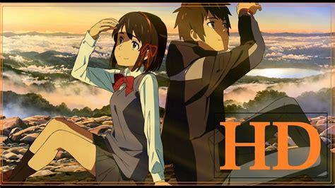 7 Anime Trailer Ita by Hd Trailer Kimi No Na Wa Sub Eng Ita Indo Best