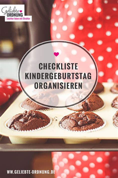 ideen organisation kinderzimmer checkliste zum kindergeburtstag organisieren ordnung im
