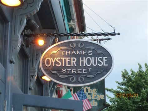thames street oyster house the simple sign over the front door yelp