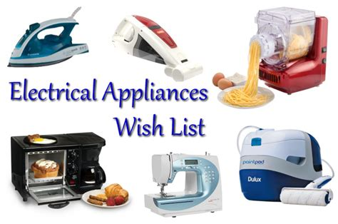 electrical kitchen appliances list a weekend wish list electrical appliances journeys are